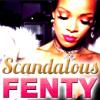 ScandalousFenty