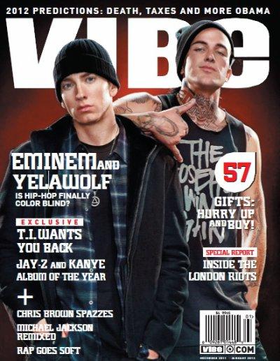 EMINEM & YELAWOLF EN COUVERTURE DU MAGAZINE VIBE, EDITION DECEMBRE 2011