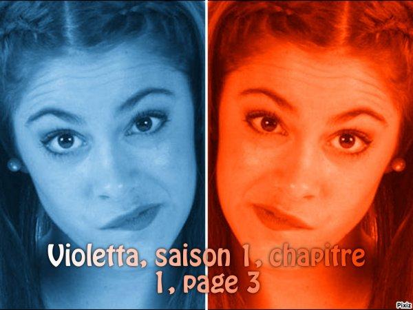 Fiction : Violetta, saison 1, chapitre 1, page 3