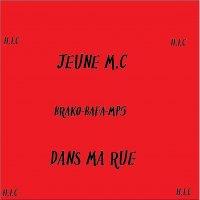 Jeunes MC / J.m.c brako-bafa-mp5 Dans ma rue (2010)