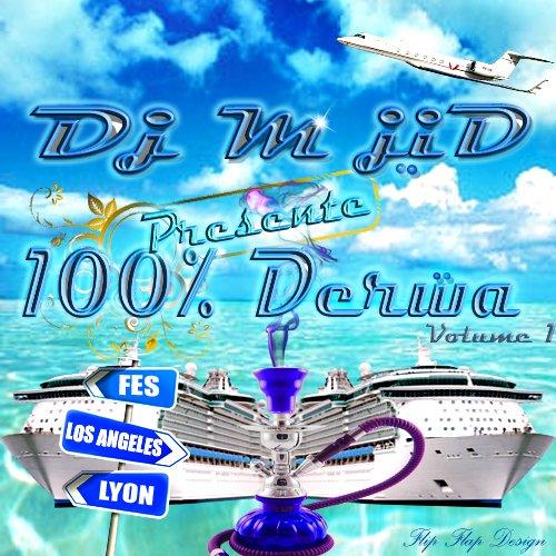 100% Derwa vol 1  mixé par  Dj M-jid