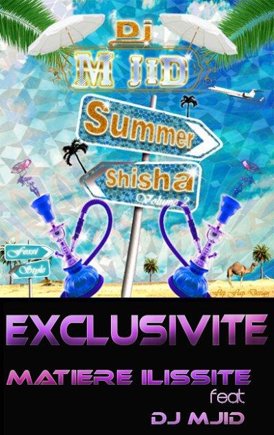 Shisha summer vol 2 / Dj M-jid feat Matiere ilissite ! tuerie lokotchaka (2010)