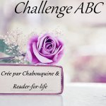 Challenge ABC ~ Chabouquine / Reader-for-Life ~