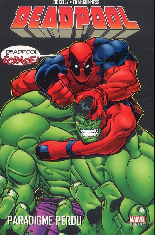 Deadpool : Paradigme Perdu