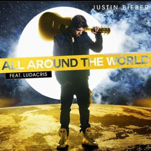 Believe / All Around The World (2012)
