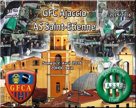 AJACCIO * ASSE du 2 avril 2016 comptant pour la 32ème journée de championnat de ligue 1.