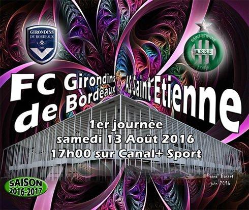 FC-BORDEAUX * ASSE du 13 août 2016 comptant pour la 1ière journée de championnat de ligue 1.