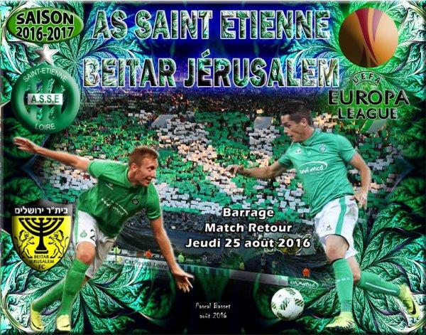 ASSE * BEITAR-JERUSALEM du 25 août 2016 match retour des barrages Europa League..