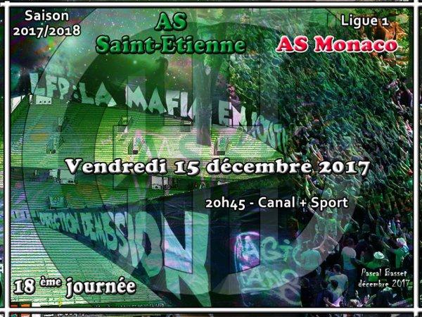 ASSE * MONACO du 15 décembre 2017 comptant pour la 18ème journée de championnat de ligue 1.