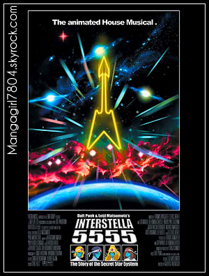 9 9 Interstella 5555 [ Film d'animation - 2003 ] 9