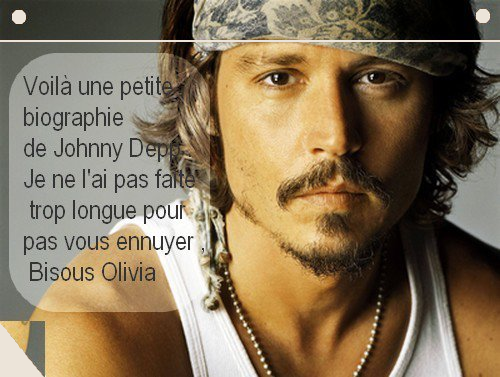 ★ Johnny Depp Mini Bio ★