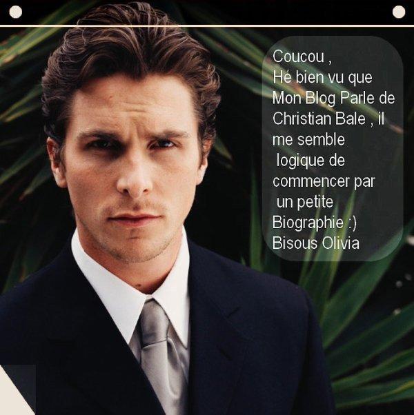 ★ Christian Bale Mini Bio ★