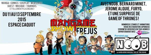 Mangame show Frejus !! c'est ce week-end