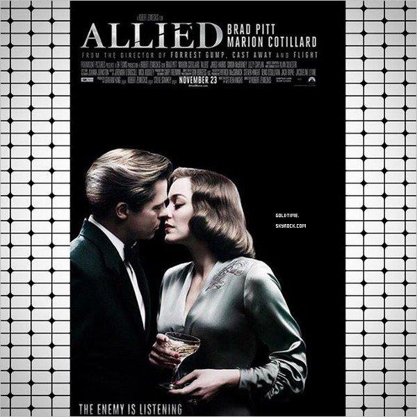 _ Octobre : Le premier poster d'Allied avec Marion aux côtés de Brad vient d'être dévoilé.   Je trouve le poster jolie mais j'espère qu'il y en aura un autre un peu plus travaillé... Vos avis ?