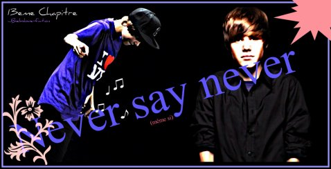 Troisième Saison: Never say never.