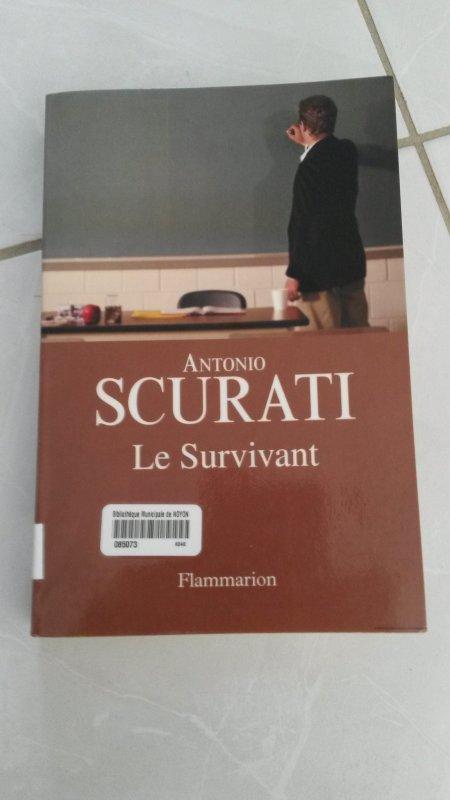 Livre ==> Le Survivant d'Antonio Scurati