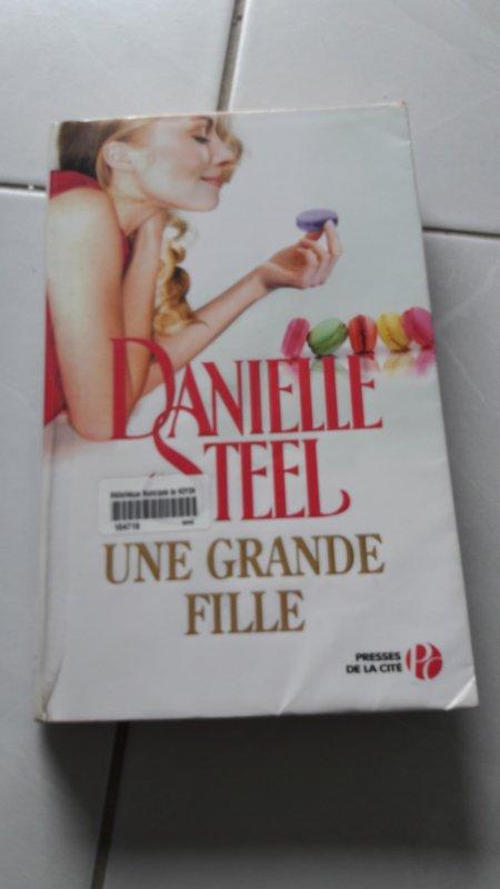 Livre ==> Une Grande Fille de Danielle Stell