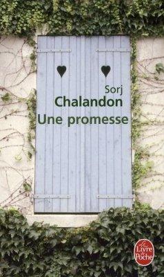 UNE PROMESSE/ LE QUATRIEME MUR de Sorj Chalandon