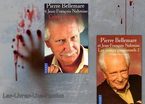 LES CRIMES PASSIONNELS 2/ CRIMES DE SANG 1 de Pierre Bellemare