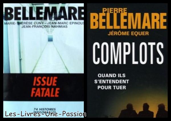 ISSUE FATALE/ COMPLOTS: QUAND ILS S'ENTENDENT POUR TUER de Pierre Bellemare