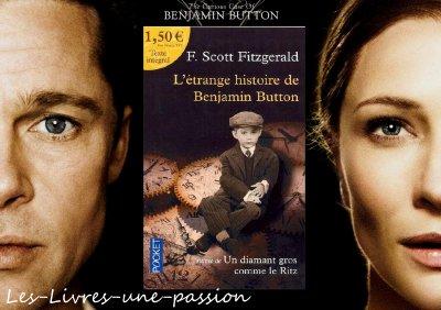 GATSBY LE MAGNIFIQUE/  L'ETRANGE HISTOIRE DE BENJAMIN BUTTON et UN DIAMANT GROS COMME LE RITZ de F. Scott Fitzgerald