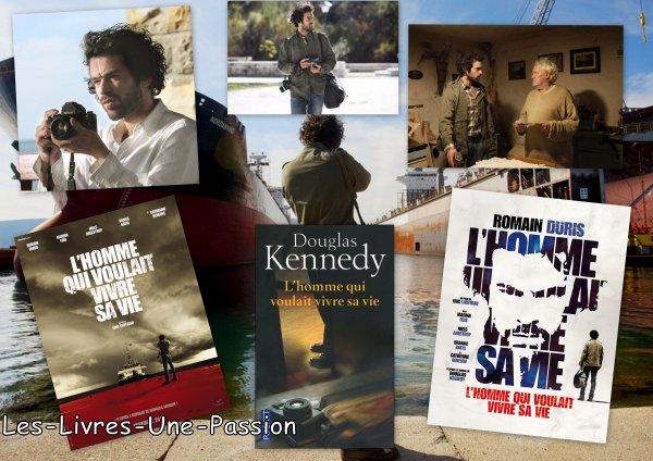 L'HOMME QUI VOULAIT VIVRE SA VIE de Douglas Kennedy