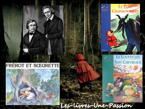 LE PETIT CHAPERON ROUGE/ FREROT ET SOEURETTE/ LE LOUP ET LES SEPT CHEVREAUX des frères Grimm