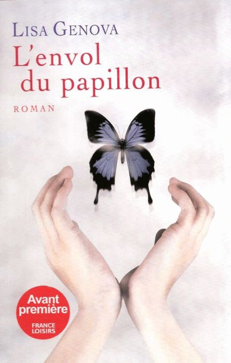 L'ENVOL DU PAPILLON de Lisa Genova