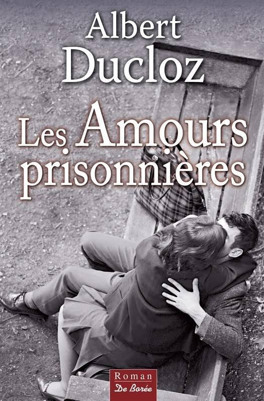 LA VENGEANCE DU MARAIS/ LES AMOURS PRISONNIÈRES d'Albert Ducloz