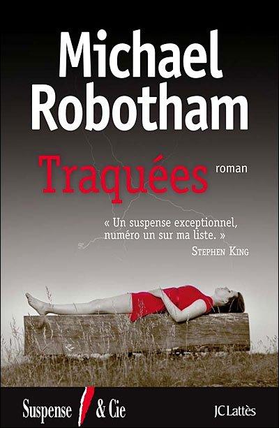 TRAQUEES de Michel Robotham