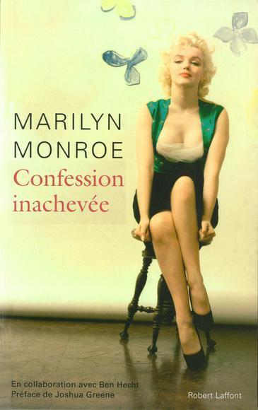 CONFESSION INACHEVEE de Marilyn Monroe