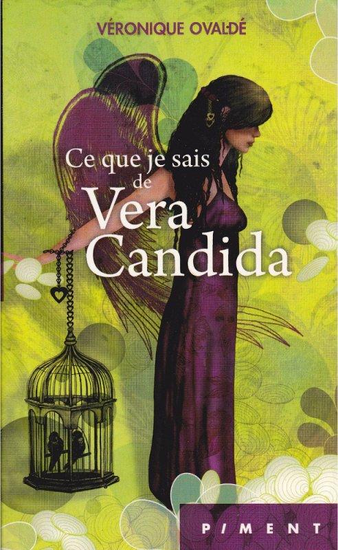 CE QUE JE SAIS DE VERA CANDIDA de Véronique Ovaldé