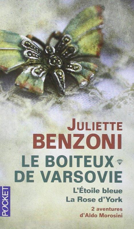 LE BOITEUX DE VARSOVIE/  MARIE DES INTRIGUES de Juliette Benzoni