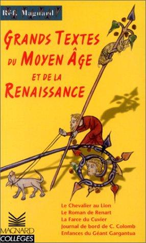 GRANDS TEXTES DU MOYEN-ÂGE ET DE LA RENAISSANCE de Jean-Marie Privat
