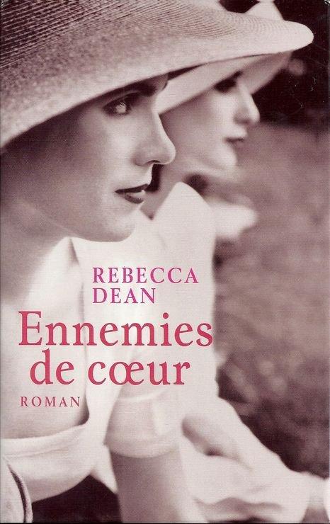 ENNEMIES DE COEUR de Rebecca Dean