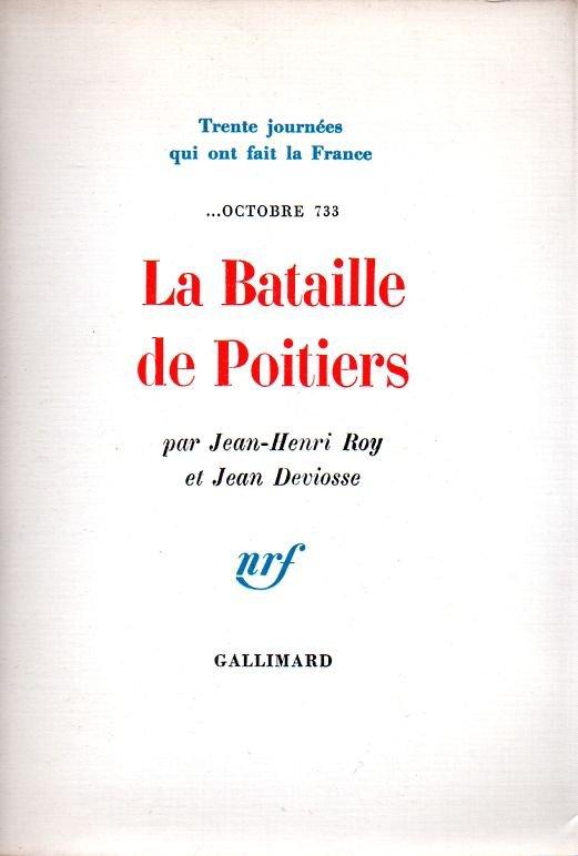 TRENTE JOURNEES QUI ONT FAIT LA FRANCE  de Jean-Henri Roy et Jean Deviosse
