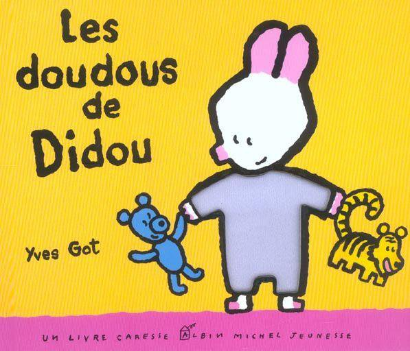 LES DOUDOUS DE DIDOU de Yves Got