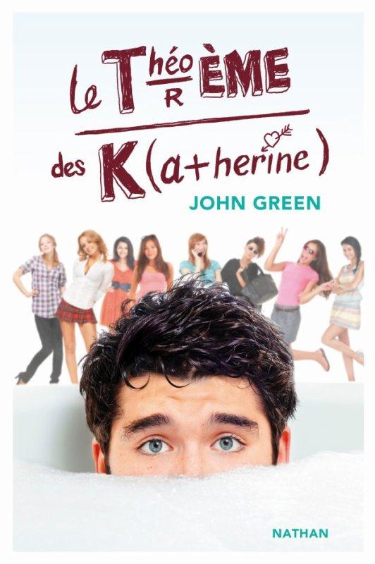 LE THEOREME DES KATHERINE de John Green