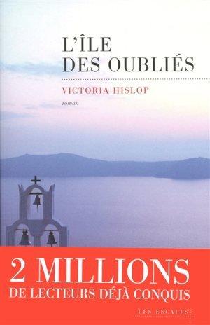 L'ÎLE DES OUBLIES de Victoria Hislop
