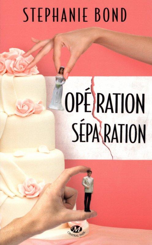 OPERATION SEPARATION de Stephanie Bond