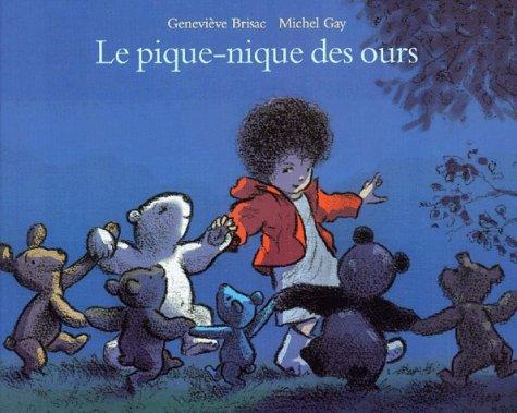 LE PIQUE-NIQUE DES OURS de Geneviève Brisac et Michel Gay
