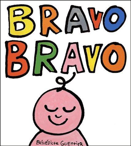 BRAVO BRAVO de Bénédicte Guettier