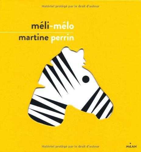 MELI-MELO de Martine PERRIN
