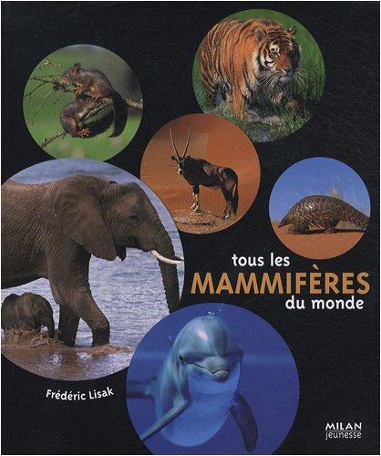 ANIMAUX DU MONDE de Frédéric Lisak