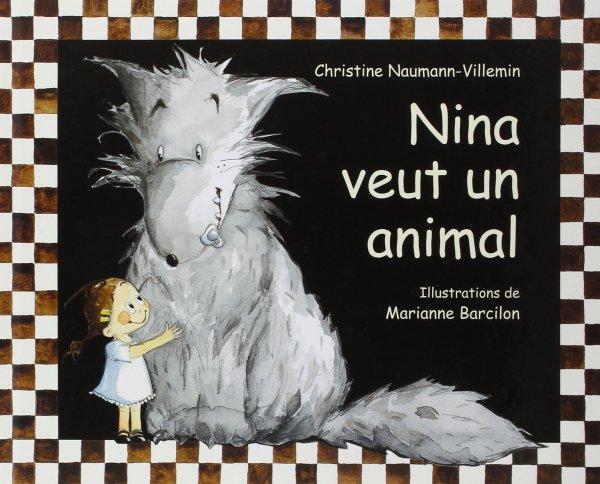 NINA VEUT UN ANIMAL de Christine Naumann-Villemin