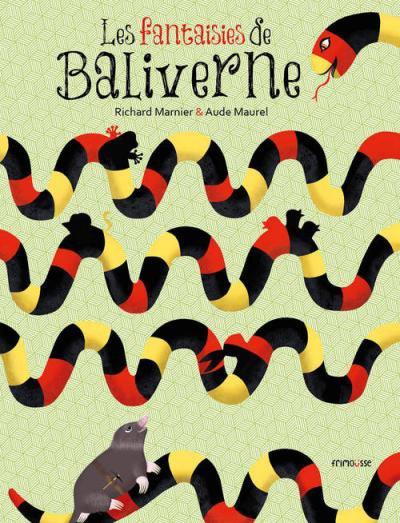 LES FANTAISIES DE BALIVERNE de Richard Marnier et Aude Maurel