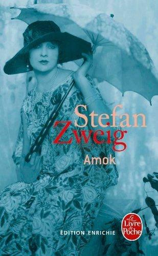 AMOK OU LE FOU DE MALAISIE de Stefan Zweig