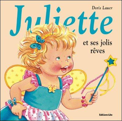 JULIETTE ET SES JOLIS RÊVES de Doris Lauer