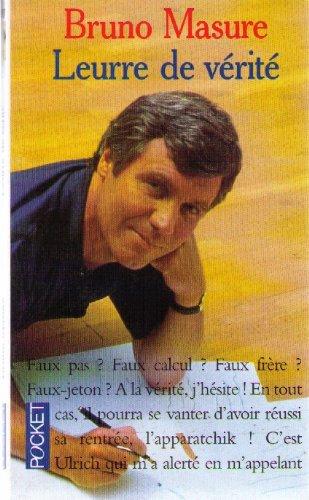 LEURRE DE VERITE de Bruno Masure