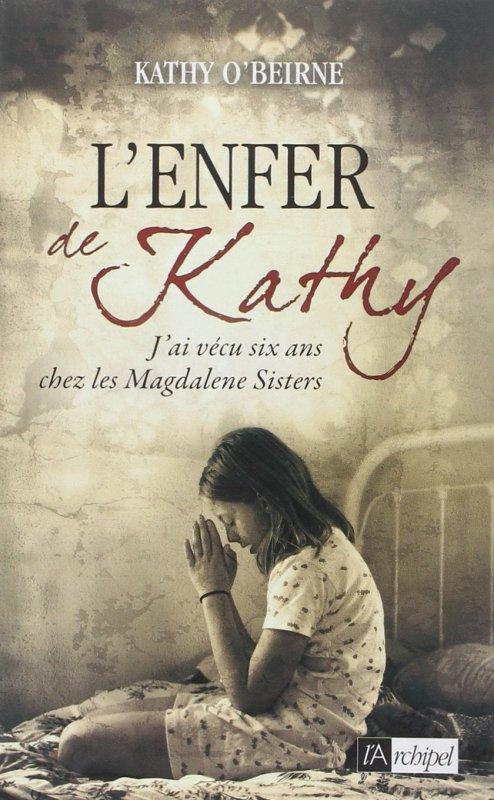 L'ENFER DE KATHY de Kathy O'Beirne